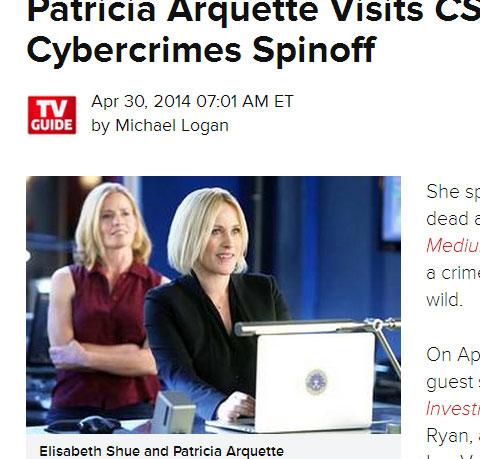 「CSI:科学捜査班」に、スピンオフ主演が決まっている「ミディアム」パトリシア・アークエットが出演! サイバー犯罪の脅威を説く