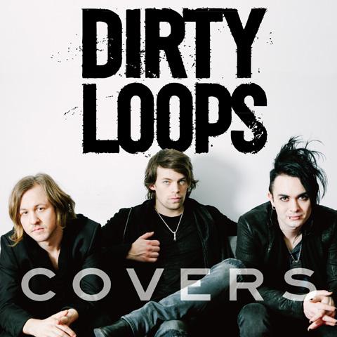 ダーティ・ループス「Covers EP」ジャケット写真