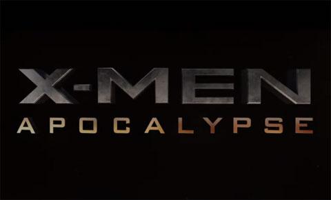 映画「X-MEN : アポカリプス」