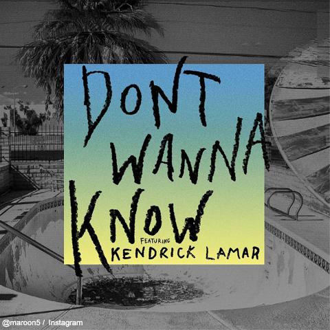 マルーン5「Don't Wanna Know」