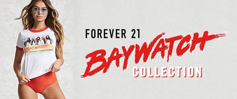 「FOREVER 21」が、人気ドラマ「ベイウォッチ」とコラボ! ヘビロテ間違いなしのTシャツ&キャップがお目見え[写真あり]