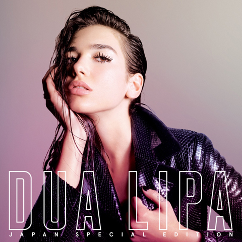 「Dua Lipa(Japan Special Edition) / デュア・リパ(ジャパン・スペシャル・エディション)」