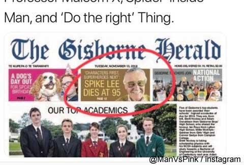 スタン・リー死去のニュースを「スパイク・リー死去」と間違えてニュージーランドの新聞が報道[写真あり]