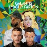 Galantis & Dolly Parton - Faith feat. Mr. Probz