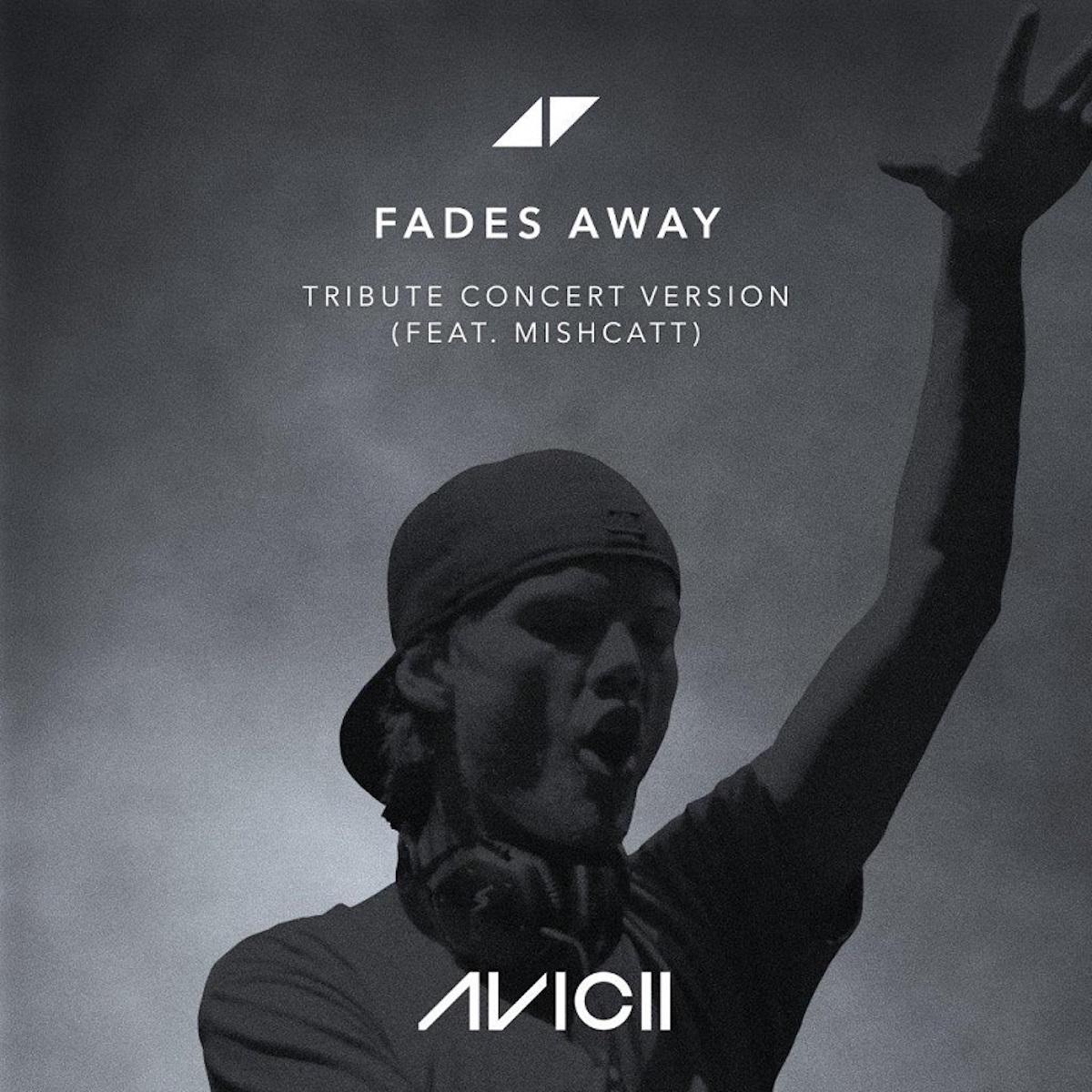 Avicii, Feat. MishCatt - Fades Away (Tribute Concert Version)