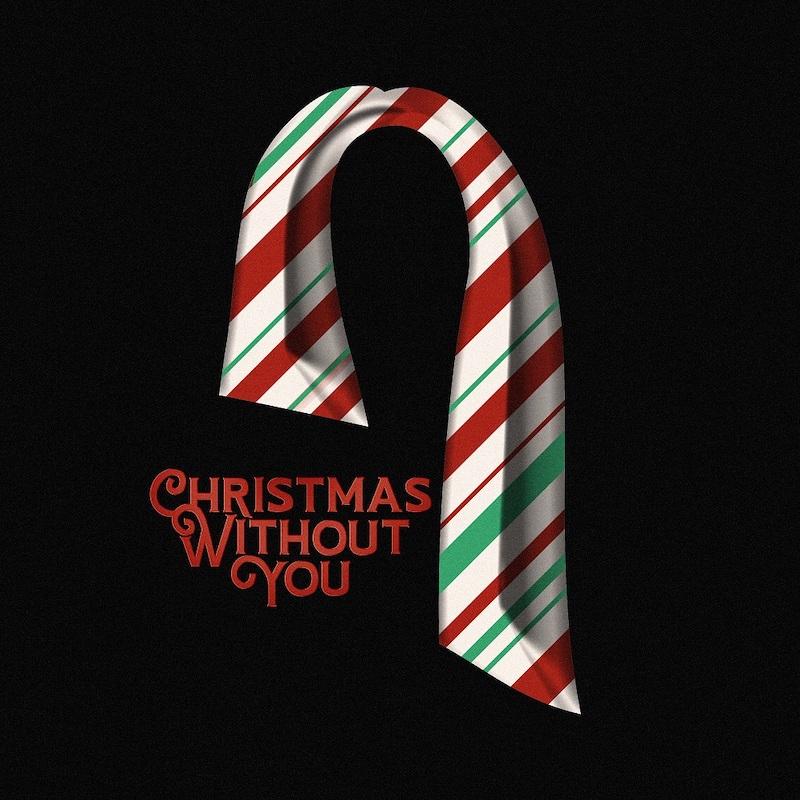 『クリスマス・ウィズアウト・ユー/Christmas Without You』