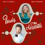 「アンダー・ザ・ミスルトウ (feat. ブレット・エルドリッジ)/ Under The Mistletoe (feat. Brett Eldredge)」