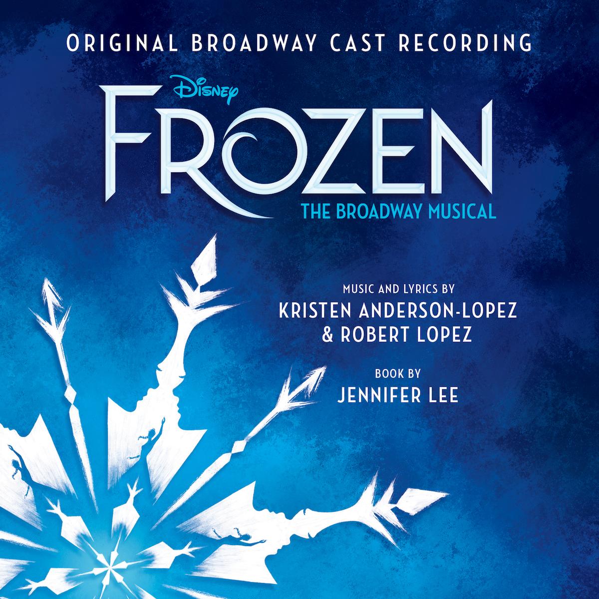 アナと雪の女王 ブロードウェイ・ミュージカル版』ジャケット(© Disney)
